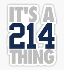 It's A 214 Thing (Silver/Blue) Sticker