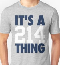It's A 214 Thing (Blue/White) T-Shirt