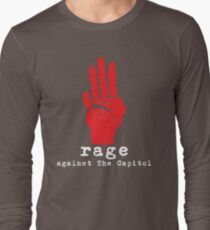 Rage Against The Capitol Long Sleeve T-Shirt