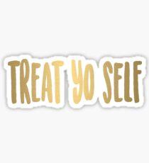 Behandle dich selbst Sticker