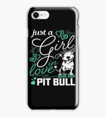 Just A Girl In Love Pit Bull iPhone Case/Skin