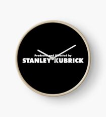 Produced and Directed by Stanley Kubrick Clock