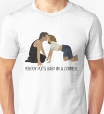 Dirty Dancing - Nobody Puts Baby in a Corner T-Shirt