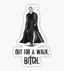 """Buffy The Vampire Slayer - Spike """"Out for a walk b#tch"""" Sticker"""