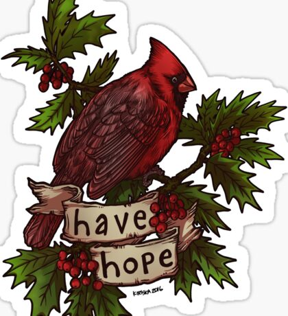 Have Hope Sticker