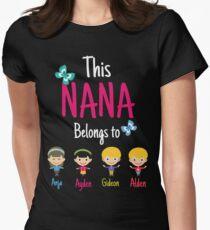 This Nana belongs to Anja Ayden Gideon Alden Womens Fitted T-Shirt