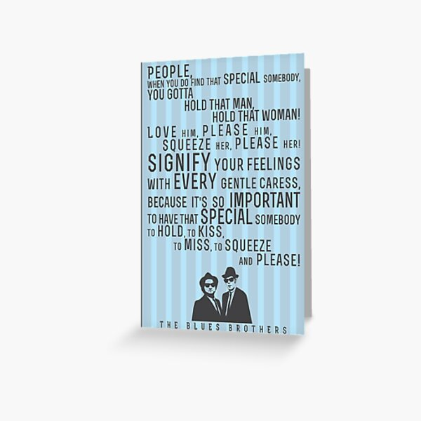 The Blues Brothers Everybody Quote Greeting Card