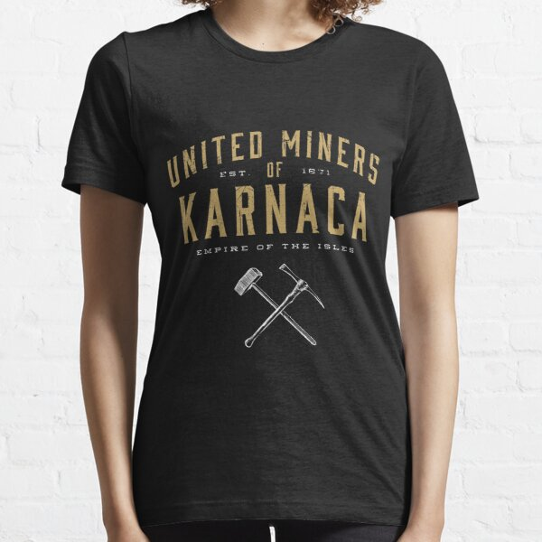 United Miners of Karnaca Essential T-Shirt