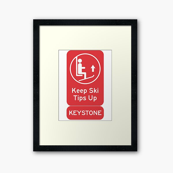Ski Tips Up! It's time to ski! Keystone! Framed Art Print