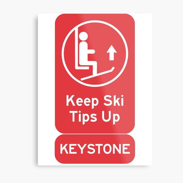 Ski Tips Up! It's time to ski! Keystone! Metal Print
