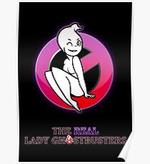 The REAL Lady Ghostbusters - Poster Poster