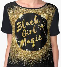 Black Girl Magic. Great gift idea Women's Chiffon Top