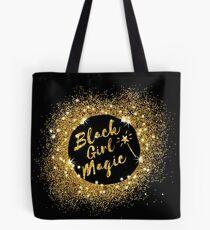 Black Girl Magic. Great gift idea Tote Bag