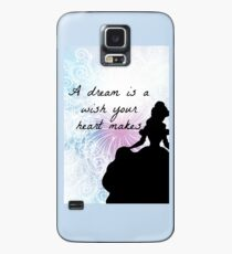 A dream is a wish your heart makes Case/Skin for Samsung Galaxy
