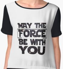 May the Force be with you - Galaxy Women's Chiffon Top