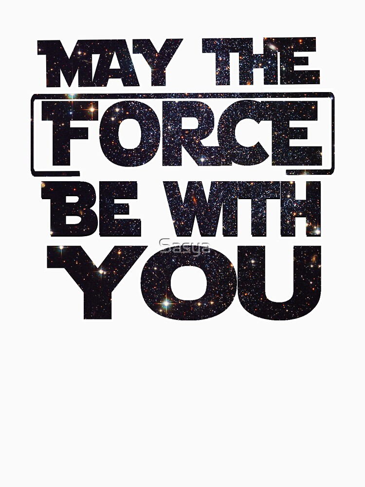 May the Force be with you - Galaxy by Sasya