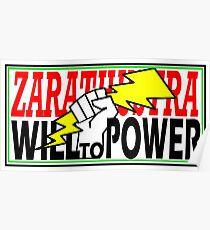 ZARATHUSTRA - WILL TO POWER - NIETZSCHE Poster
