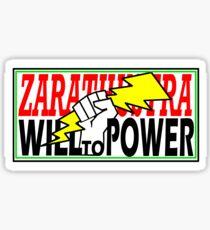 ZARATHUSTRA - WILL TO POWER - NIETZSCHE Sticker