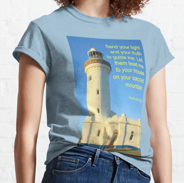 Guide Me With Your Light - Psalm 43:3 Classic T-Shirt