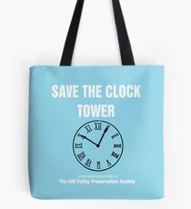 Save the Clock Tower (Back to the Future Print) Tote Bag