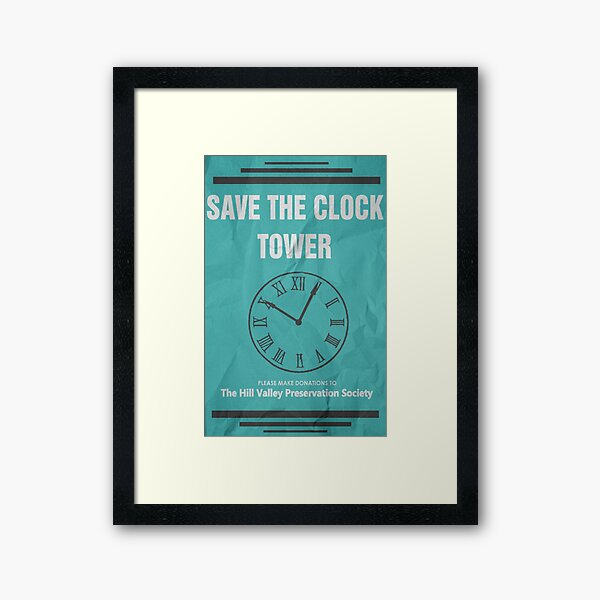 Save the Clock Tower (Back to the Future Print) Framed Art Print