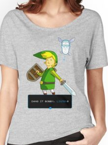 King of the Hill - Link from Zelda and Navi - Parody - Dang it Bobby, listen! Women's Relaxed Fit T-Shirt