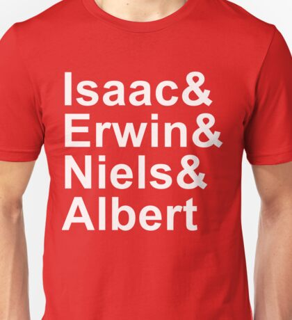 Funny Physics and Engineering Design with Famous Physcists Unisex T-Shirt
