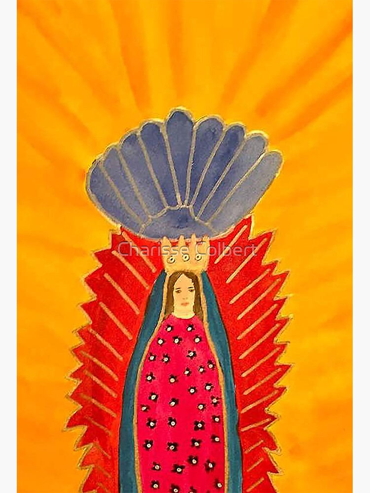 Our Lady of Guadalupe by charissecolbert