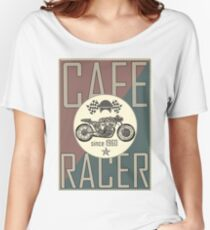 cafe racer Women's Relaxed Fit T-Shirt