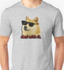 Doge deal with it dog meme T-Shirt
