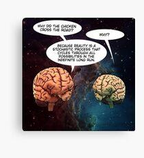 Boltzmann Brain Chicken Crossing Canvas Print