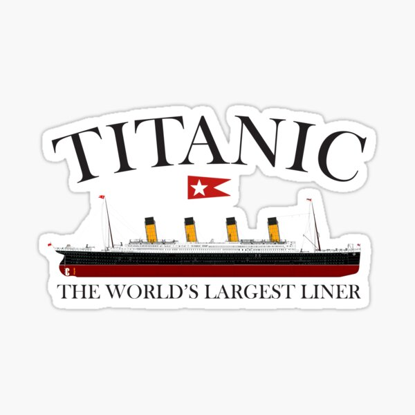 Titanic. 1912, RMS Titanic, Cruise, Ship, Disaster. Sticker