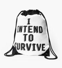 I Intend To Survive Drawstring Bag