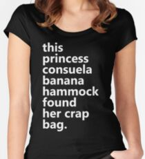 This Princess Consuela Banana Hammock Found Her Crap Bag Women's Fitted Scoop T-Shirt
