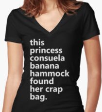 This Princess Consuela Banana Hammock Found Her Crap Bag Women's Fitted V-Neck T-Shirt