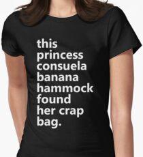 This Princess Consuela Banana Hammock Found Her Crap Bag Women's Fitted T-Shirt