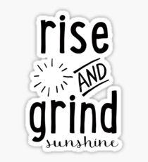 Rise & Grind Sunshine Sticker