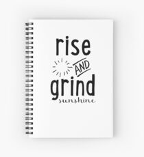 Rise & Grind Sunshine Spiral Notebook