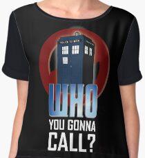 Doctor WHO you gonna call? Women's Chiffon Top