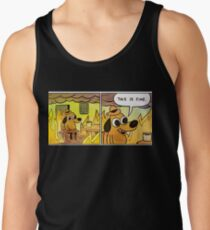 This is fine Men's Tank Top