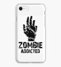 Zombie Addicted iPhone Case/Skin