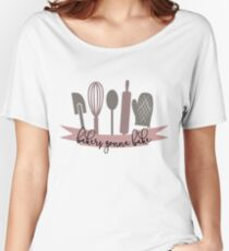 Bakers Gonna Bake Women's Relaxed Fit T-Shirt