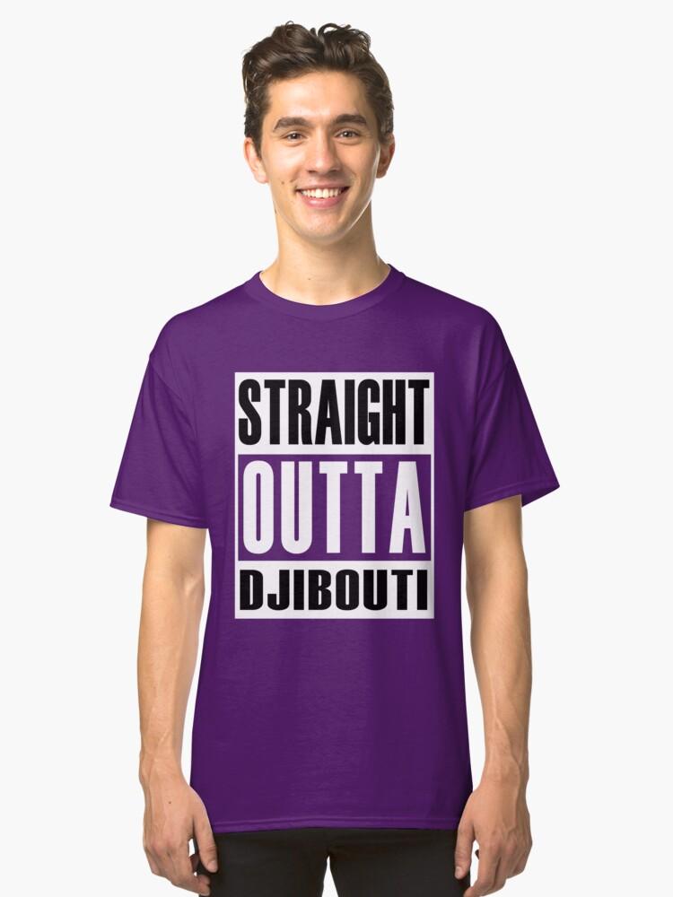 Straight Outta Djibouti Classic T-Shirt Front