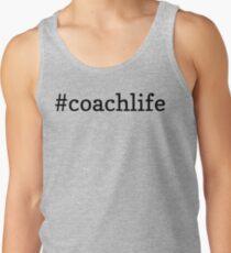 #coachlife - black text T-Shirt