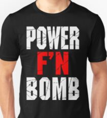 F'N POWERBOMB! T-Shirt