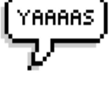 YAAAAS Speechbubble by melliflue
