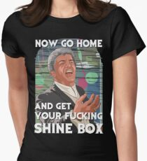 Go home and get your Shinebox! Women's Fitted T-Shirt