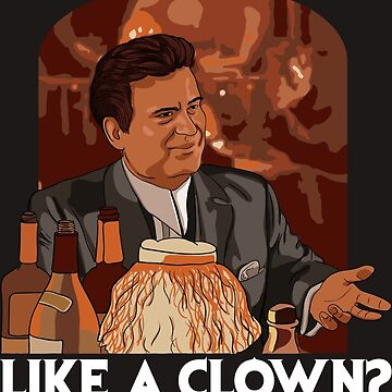 Funny how? Like a clown?  by balkanik