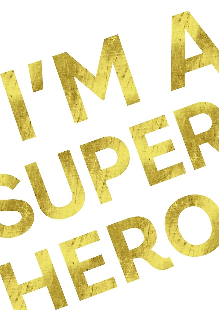 I'm a super hero by Books & Flights