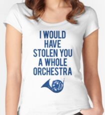 I Would Have Stolen You A Whole Orchestra Women's Fitted Scoop T-Shirt
